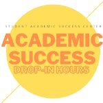 Student Academic Success Center Academic Success Virtual Workshops on October 30, 2020